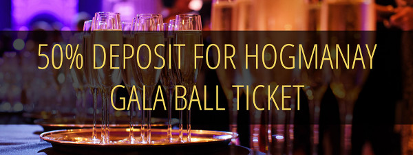 50% deposit on Hogmanay Ball at the Signet Library 2019